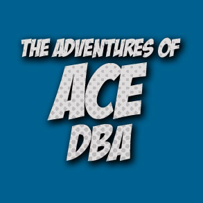The Adventures of Ace DBA